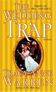The Wedding Trap by Tracy Anne Warren