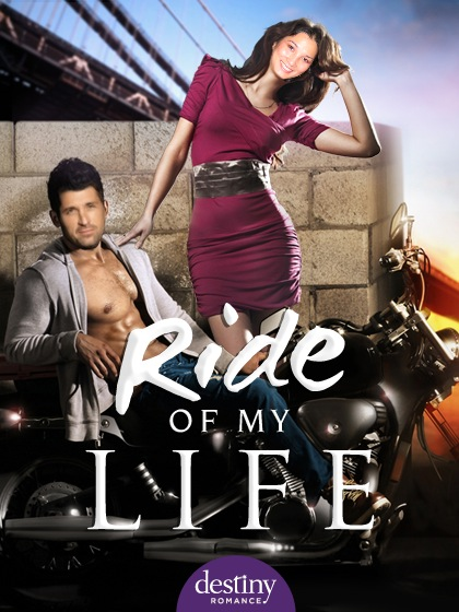 Ride of My Life (Destiny Romance photobomb)