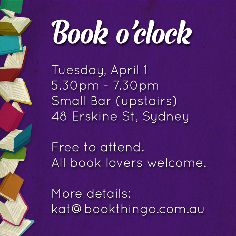 2014 Book o'clock - 1/4/2014 at Small Bar, Sydney