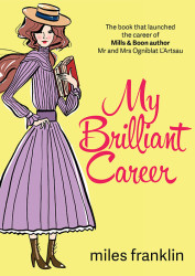 #LoveRomance - My Brilliant Career by Miles Franklin cover remix designed by Jennifer Wu