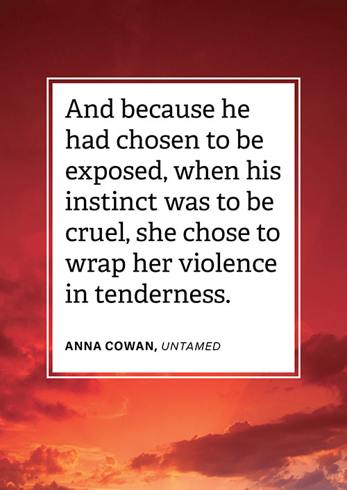 #LoveRomance - Quote from Untamed by Anna Cowan, designed by Jennifer Wu