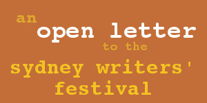 An open letter to the Sydney Writers' Festival