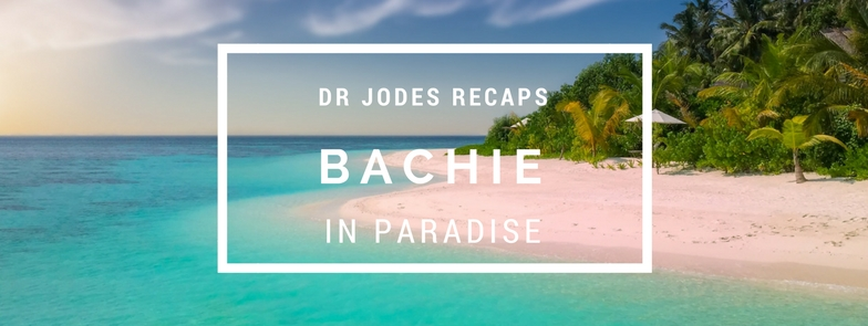 Dr Jodes presents: Bachie in Paradise S1