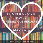 2019 RomBkLove Day 27 by Ana Coqui
