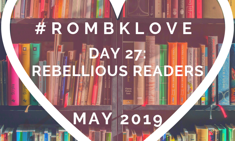 #RomBkLove: Rebellious readers – BT069