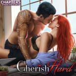 Cherish Hard - Chapters edition