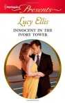Innocent In The Ivory Tower by Lucy Ellis - US edition