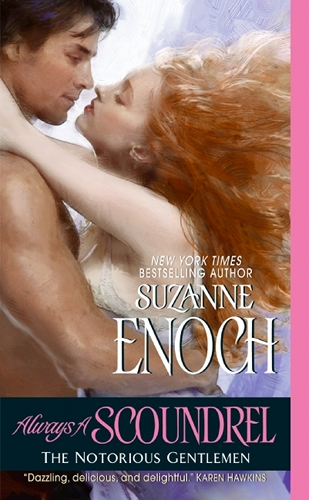Always A Scoundrel by Suzanne Enoch (Notorious Gentlemen, Book 3)