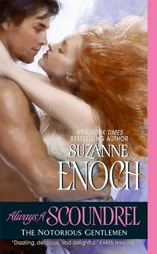 Always A Scoundrel by Suzanne Enoch (Notorious Gentlemen, Book 3)
