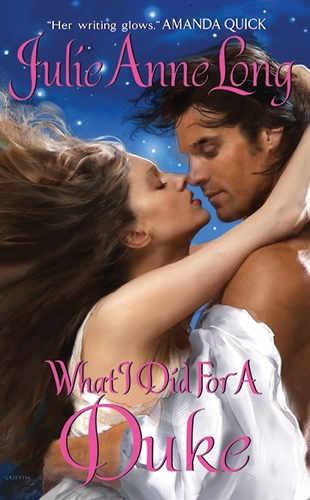 What I Did For A Duke by Julie Anne Long (Pennyroyal Green, Book 5)