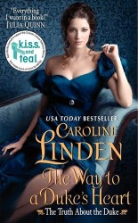 The Way to a Duke's Heart by Caroline Linden (The Truth About The Duke, Book 3)