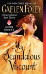 My Scandalous Viscout by Gaelen Foley (Inferno Club, Book 5) - US edition