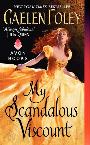 My Scandalous Viscount by Gaelen Foley
