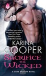 Sacrifice the Wicked by Karina Cooper
