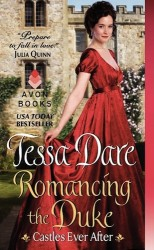Romancing The Duke by Tessa Dare (Castles Ever After, Book 1)