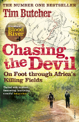 Chasing the Devil: On Foot through Africa's Killing Fields by Jim Butcher