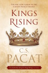 Kings Rising by CS Pacat (Captive Prince, #3)