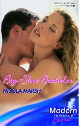 Big-Shot Bachelor by Nicola Marsh