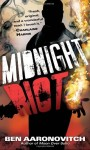 Midnight Riot by Ben Aaronovitch (Rivers of London, Book 1)