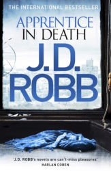 Apprentice In Death by J. D. Robb (In Death, Book 43) - Australian edition