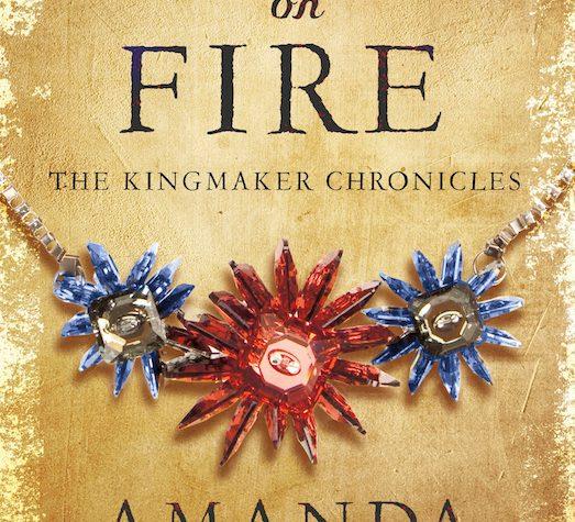 Heart On Fire by Amanda Bouchet (Kingmaker Chronicles, #3) - Australian edition