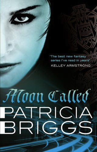 Moon Called by Patricia Briggs (Mercy Thompson, Series 1) - Australian edition