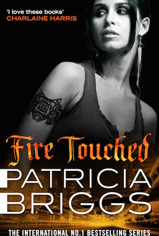 Fire Touched by Patricia Briggs (Mercy Thompson, Book 9) - Australian edition