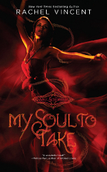 My Soul to Take by Rachel Vincent (Soul Screamers, Book 1) - Harlequin Teen