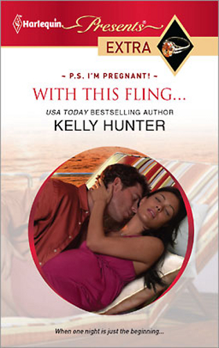 With This Fling... by Kelly Hunter - US edition