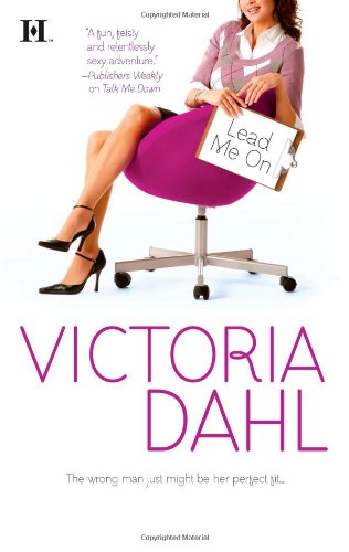 Lead Me On by Victoria Dahl (Tumble Creek, Book 3)