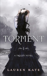 Torment by Lauren Kate (Fallen, Book 2)