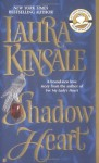 Shadow Heart by Laura Kinsale - Print version