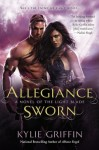 Allegiance Sworn by Kylie Griffin (Light Blade, Book 3)