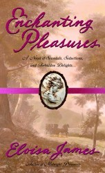 Enchanting Pleasures (Pleasures Trilogy, Book 3)