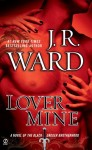 Lover Mine by J. R. Ward (Black Dagger Brotherhood, Book 8) - US edition