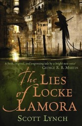 The Lies of Locke Lamora by Scott Lynch (Gentleman Bastard Sequence, Book 1) - Australian edition