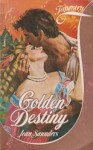Golden Destiny by Jean Saunders