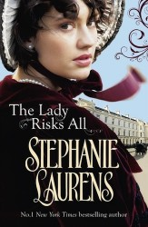 The Lady Risks All by Stephanie Laurens - Australian edition