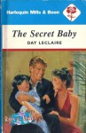 The Secret Baby by Day Leclaire