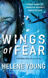 Wings of Fear by Helene Young (formerly called Border Watch)