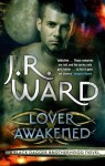 Lover Awakened by J. R. Ward (Black Dagger Brotherhood, Book 3) - Australian/UK edition