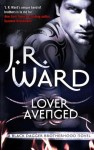 Lover Avenged by J. R. Ward (Black Dagger Brotherhood, Book 7) - Australian/UK edition