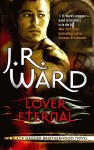Lover Eternal by J. R. Ward (Black Dagger Brotherhood, Book 2) - Australian/UK edition