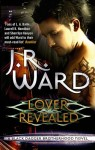 Lover Revealed by J. R. Ward (Black Dagger Brotherhood, Book 4) - Australian/UK edition