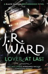 Lover At Last by JR Ward (Black Dagger Brotherhood, Book 11) - Australian edition