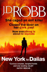New York to Dallas by J. D. Robb (In Death, Book 33)