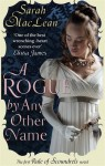 A Rogue by Any Other Name by Sarah MacLean - Australian edition