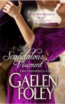 My Scandalous Viscount by Gaelen Foley (Inferno Club, Book 5) - UK/Australian edition