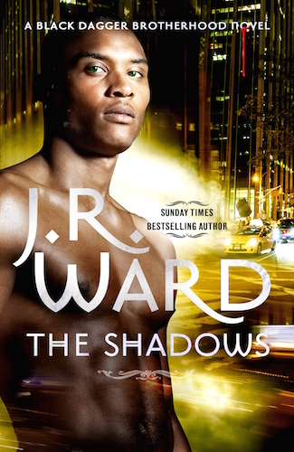 The Shadows by J. R. Ward (Black Dagger Brotherhood, Book 13) - UK/Australian edition