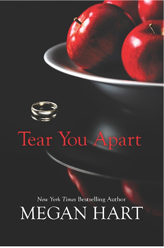 Tear You Apart by Megan Hart - US edition